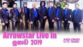 Arrowstar Live in Lunawa 2019