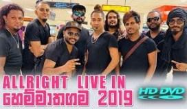 Allright Live in Hemmathagama