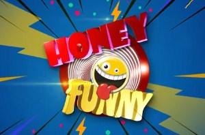 Honey Funny (17) 18-07-2021