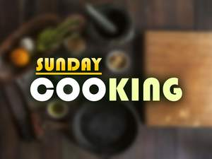 Sunday Cooking 19-09-2021